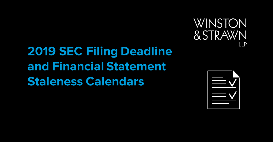 2019 SEC Filing Deadline and Financial Statement Staleness