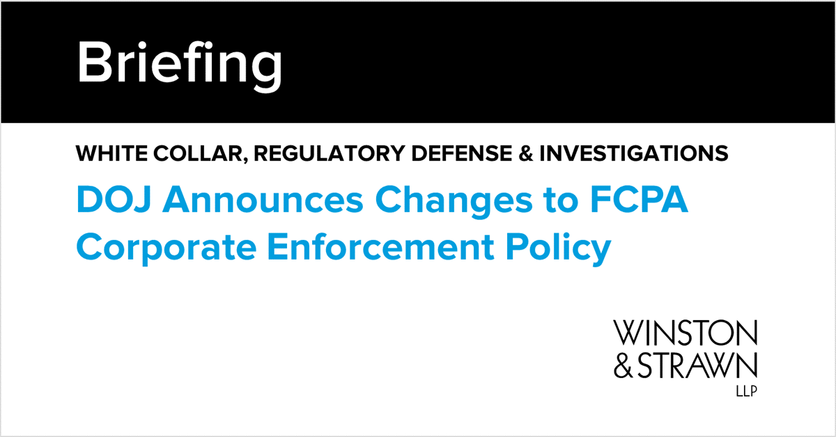Doj Announces Changes To Fcpa Corporate Enforcement Policy