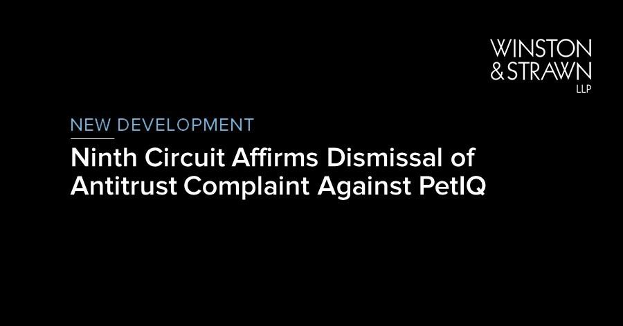 Ninth Circuit Affirms Dismissal Of Antitrust Complaint Against Petiq